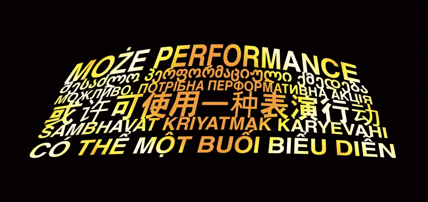 ∞ MOŻE PERFORMANCE (CHCEMY ŻEBYŚ ZOSTAŁ / WE WANT YOU TO STAY) ∞ Translation - MAYBE A PERFORMATIVE ACTION ∞